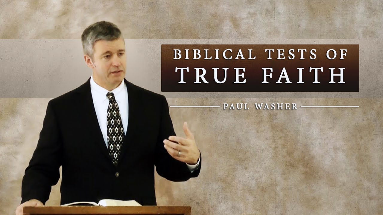 Biblical Tests of True Faith