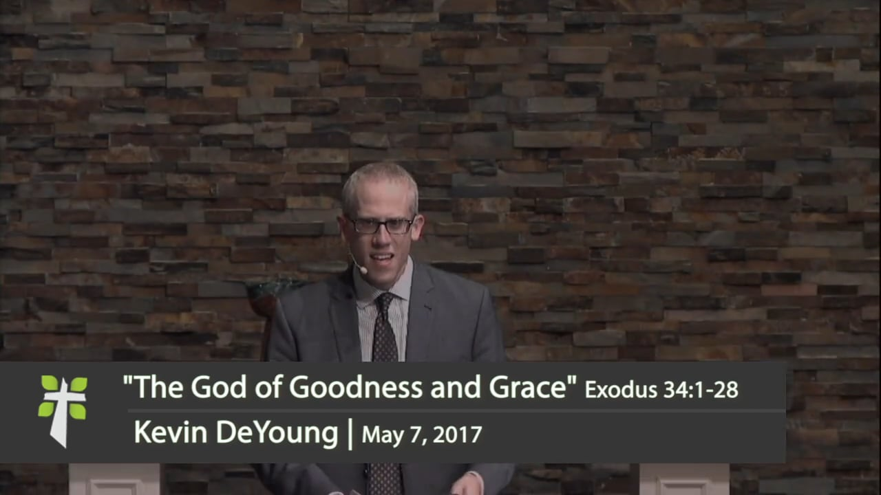 The God of Goodness and Grace