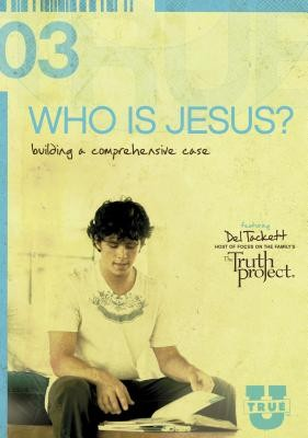 TrueU #3: Who Is Jesus?